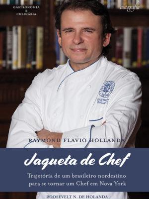 Jaqueta de chef: trajetória de um brasileiro nordestino para se tornar um Chef em Nova York