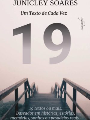 19: um texto de cada vez