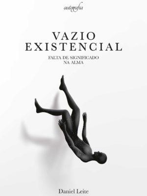 Vazio existencial: falta de siginificado na alma